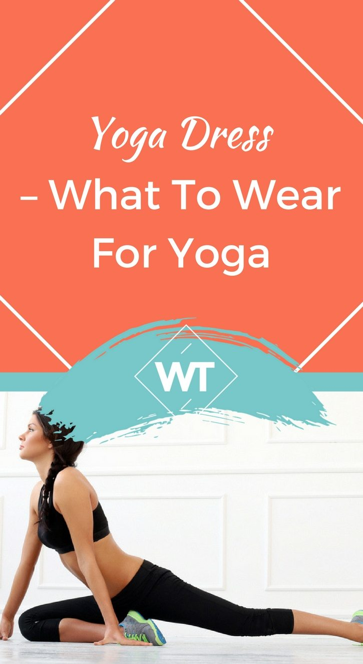 Yoga Dress – What to wear for Yoga