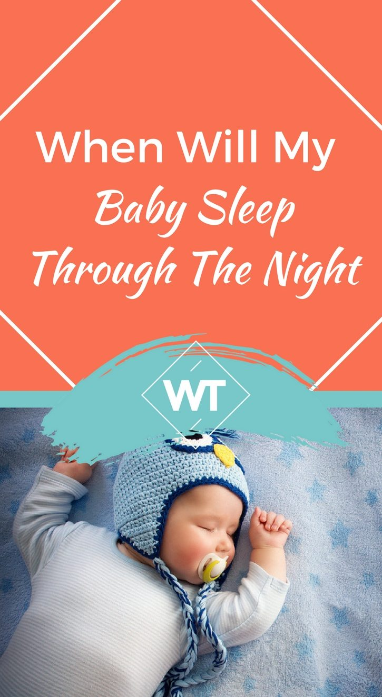 When Will My Baby Sleep Through The Night