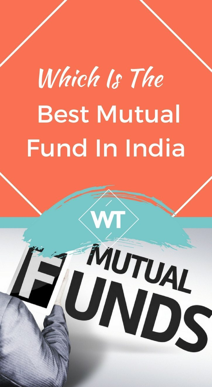 Which is the Best Mutual Fund in India