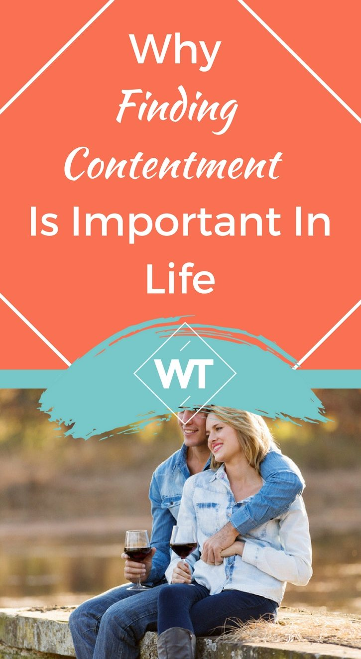 Why Finding Contentment Is Important In Life