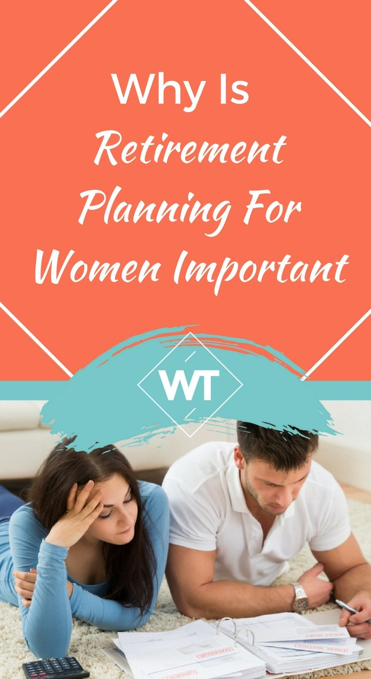 Why Is Retirement Planning For Women Important