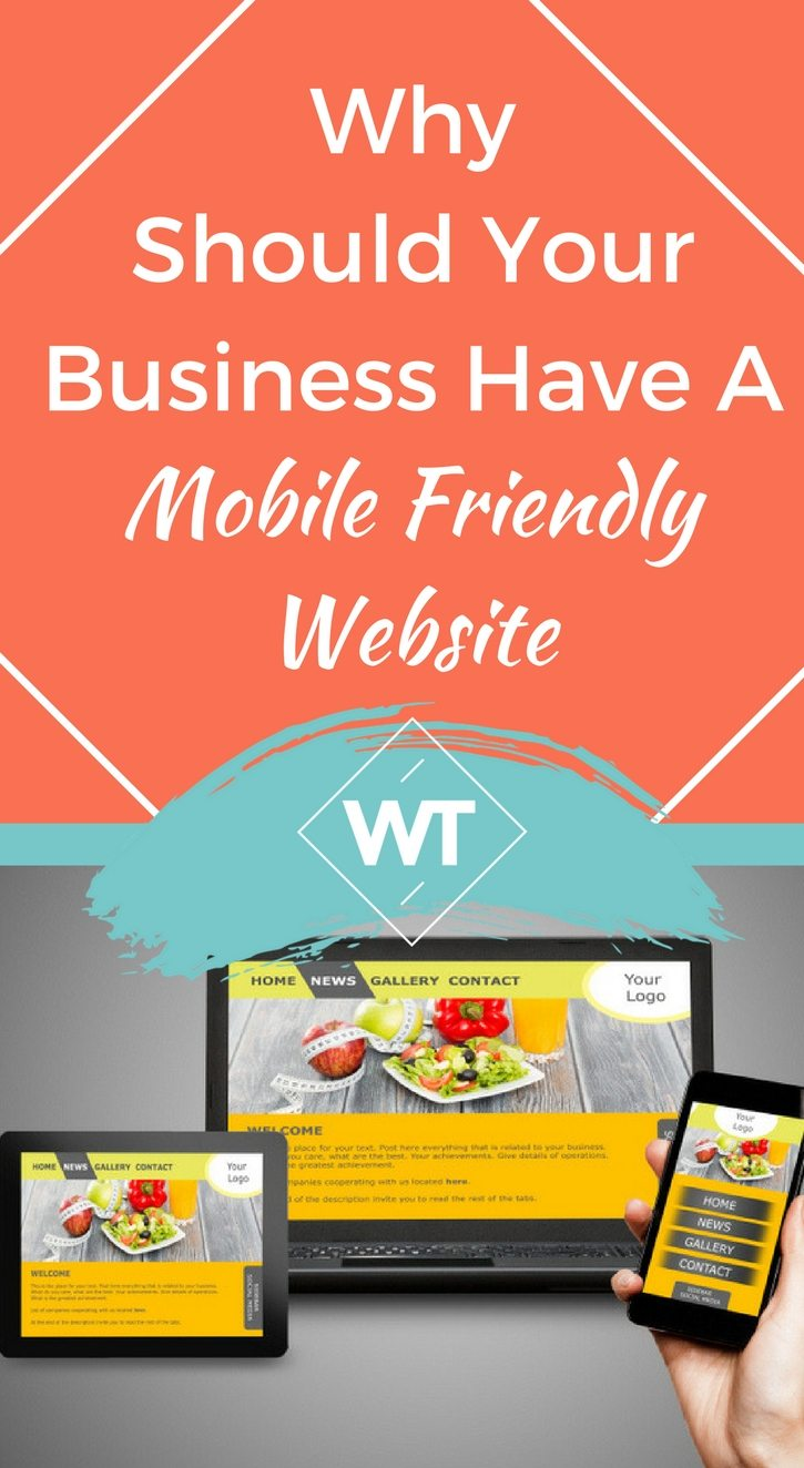 Why Should Your Business Have A Mobile Friendly Website