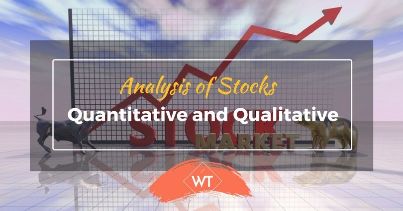 Analysis of Stocks – Quantitative and Qualitative