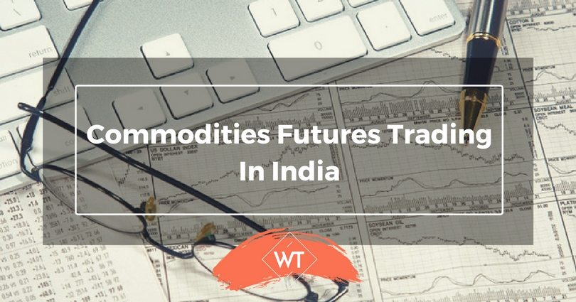 Commodities Futures Trading in India