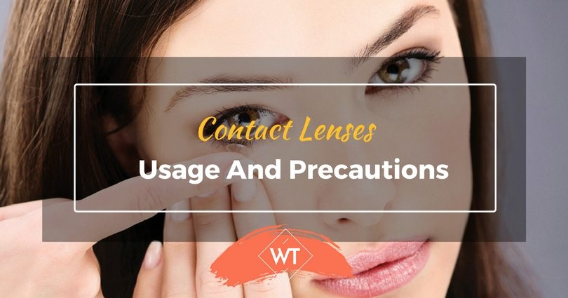 Contact Lenses – Usage and Precautions