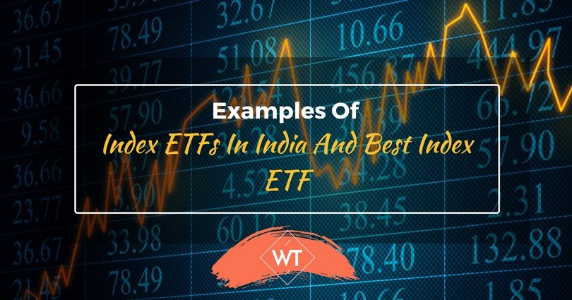 Examples of Index ETFs in India and Best Index ETF