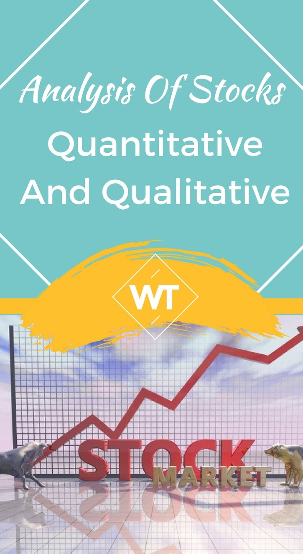 Analysis of Stocks – Quantitative and Qualitative
