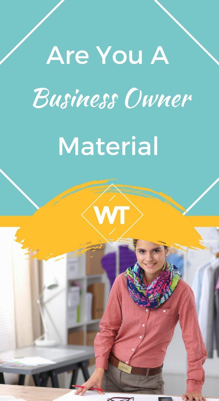 Are You A Business Owner Material