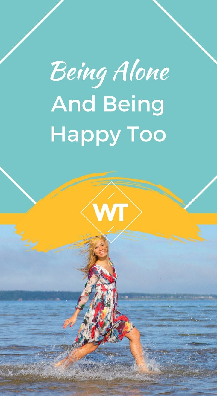 Being Alone and Being Happy Too