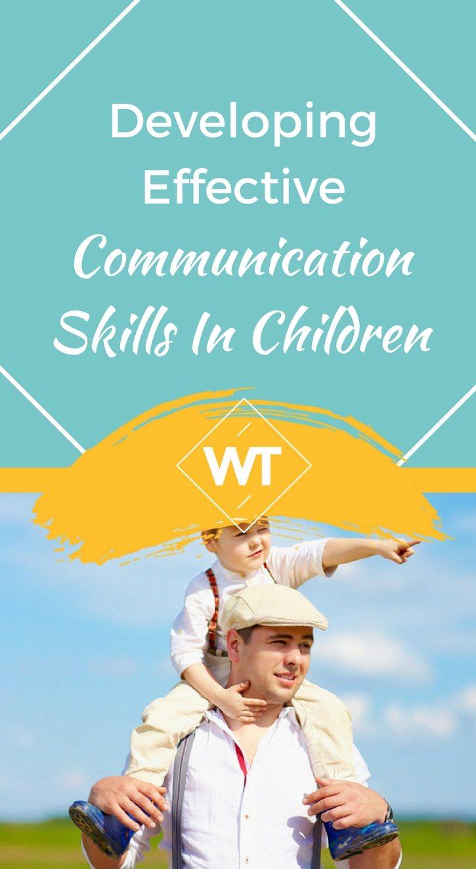Developing Effective Communication Skills in Children