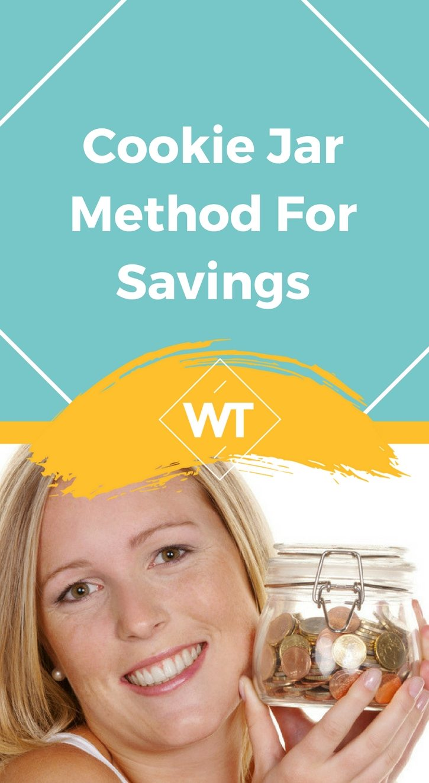 Cookie Jar Method for Savings