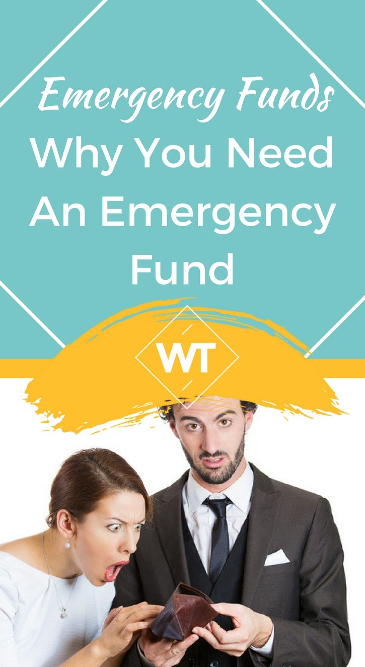 Emergency Funds – Why you Need an Emergency Fund