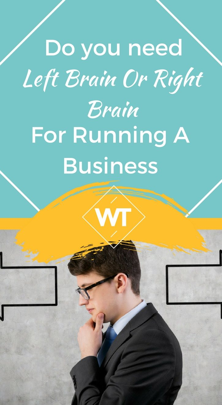 Do you need Left Brain or Right Brain for Running a Business