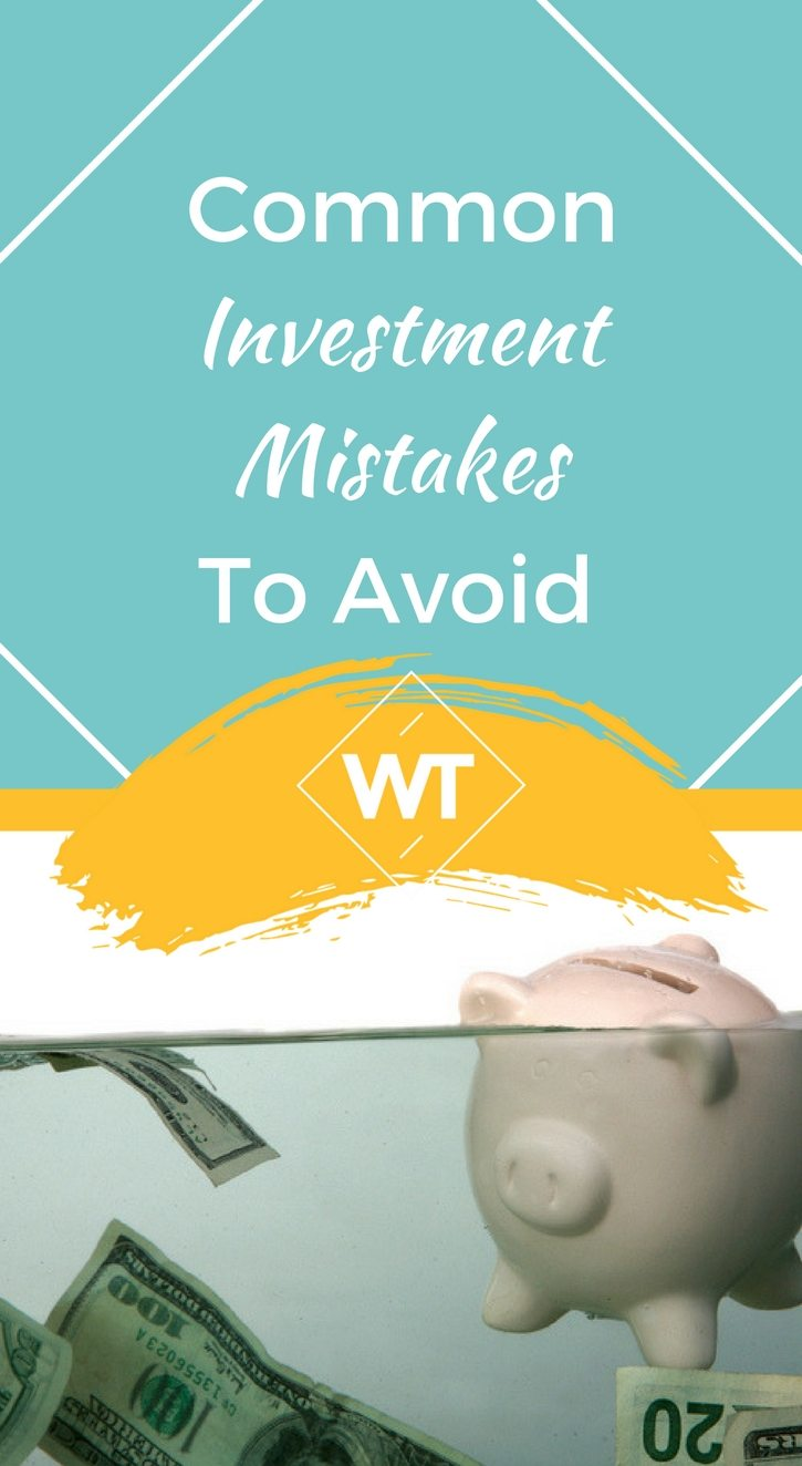 Common Investment Mistakes to Avoid