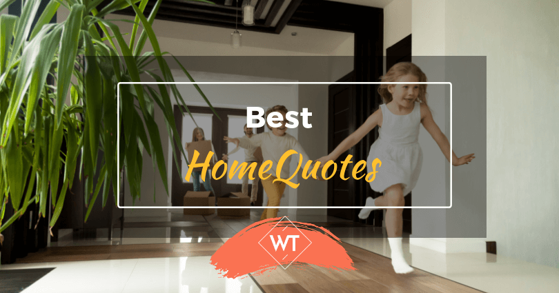 51 Best Home Quotes
